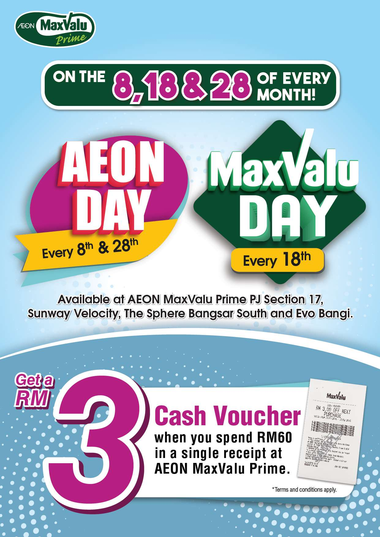Aeon MaxValu Prime on the 8,18,and 28 of Evert Month