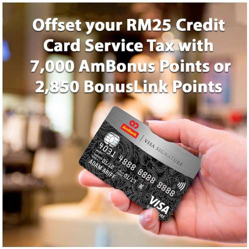 Offset RM25 Credit Card Service Tax with AmBonus or BonusLink Points