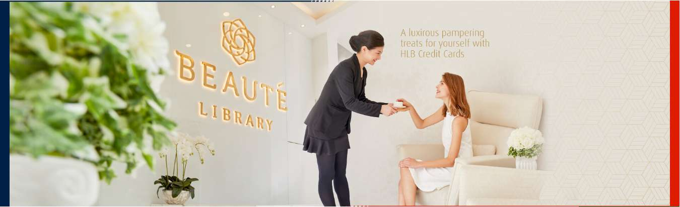Revitalize your skin and body at Beaute Library and enjoy 0% EPP with your HLB Credit Cards