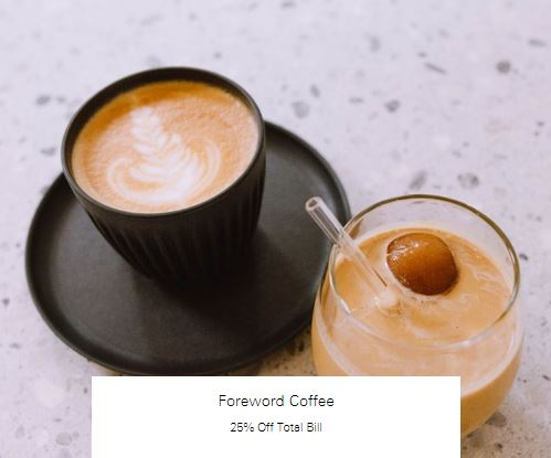 25% Off Total Bill at Foreword Coffee