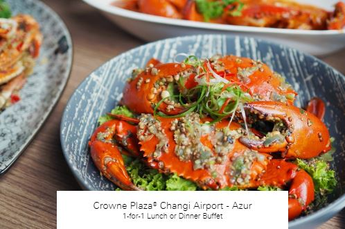 1-for-1 Lunch or Dinner Buffet atCrowne Plaza® Changi Airport - Azur