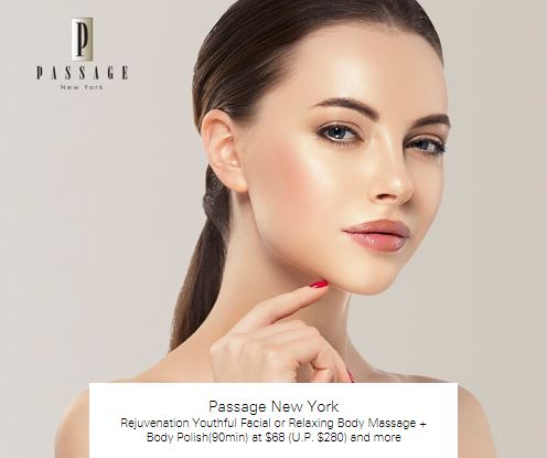Rejuvenation Youthful Facial or Relaxing Body Massage + Body Polish(90min) at $68 (U.P. $280) and more at Passsage New York