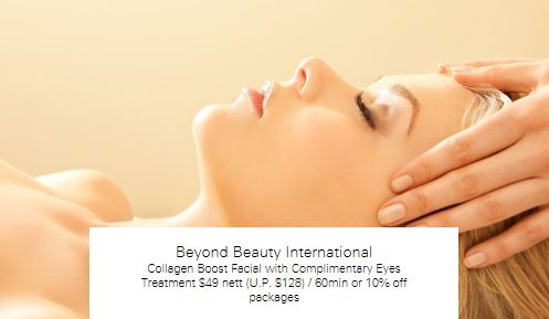 Collagen Boost Facial with Complimentary Eyes Treatment $49 nett (U.P. $128) / 60min or 10% off packages at Beyond Beauty International