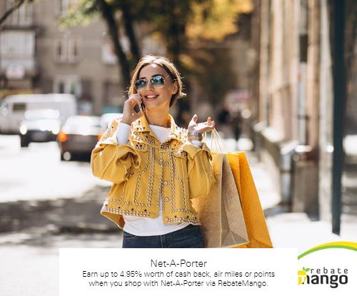 Earn up to 4.95% worth of cash back, air miles or points when you shop with Net-A-Porter via RebateMango