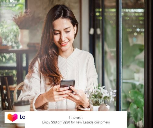Enjoy S$8 off S$20 for new Lazada customers