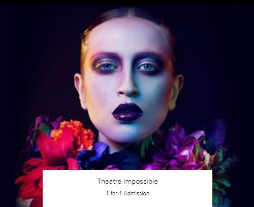 1-for-1 Admission at Theatre Impossible