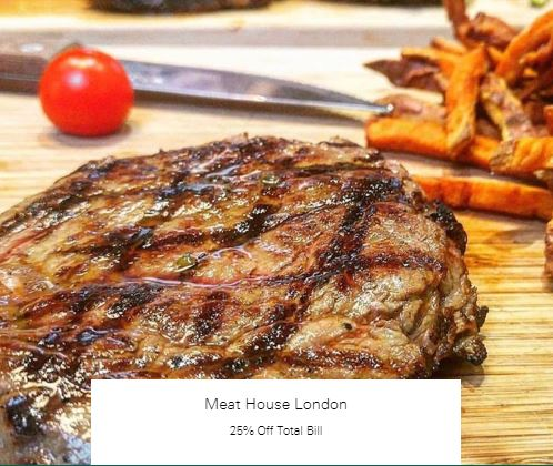 25% Off Total Bill at Meat House London