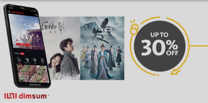 30% OFF annual subscription Watch your favourite shows anytime and anywhere with dimsum!